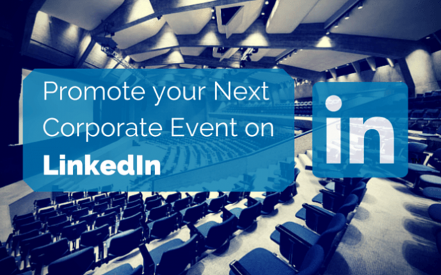 Promote Corporate Event on Linkedin