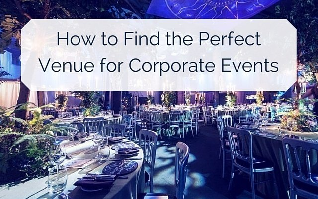 how to find your perfect venue for corporate events