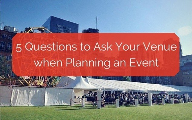 Questions to Ask Your Venue when Planning an Event