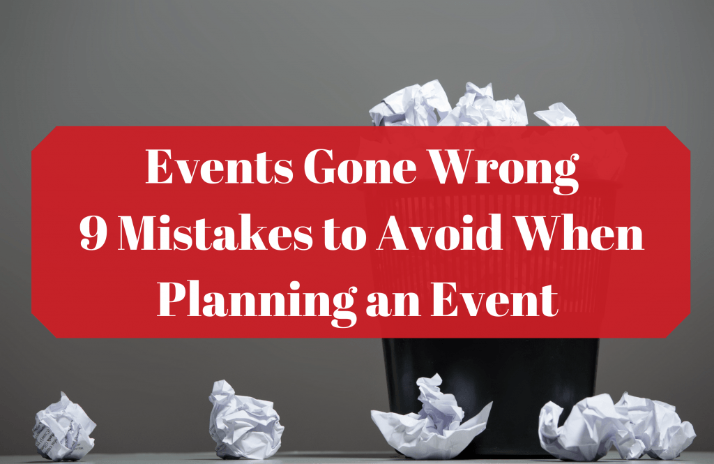 events gone wrong